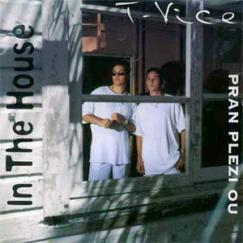 Album In The House (Pran Plezi Ou)