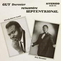 Album Guy Durosier Rencontre Septentrional