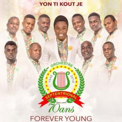 Yon Ti Kout Je - Forever Young Septen 70 Years On The Top 5