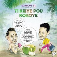 Song Ti Kriye Pou Kokoye